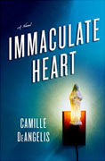 Buy *Immaculate Heart* by Camille DeAngelisonline