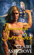 Buy *Immortal Surrender (The Curse of the Templars)* by Claire Ashgrove online