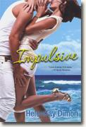 Buy *Impulsive* by HelenKay Dimon online