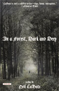 Buy *In a Forest, Dark and Deep: A Play* by Neil LaBute online