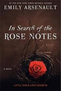 Buy *In Search of the Rose Notes* by Emily Arsenault online
