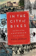 Buy *In the City of Bikes: The Story of the Amsterdam Cyclist* by Pete Jordanonline