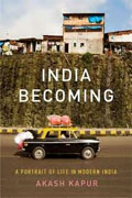 *India Becoming: A Portrait of Life in Modern India* by Akash Kapur
