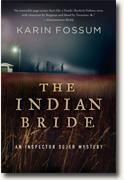 *The Indian Bride: An Inspector Sejer Mystery* by Karin Fossum