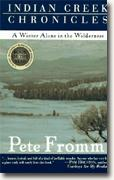 Buy *Indian Creek Chronicles: A Winter Alone in the Wilderness* online