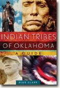 Buy *Indian Tribes of Oklahoma: A Guide (Civilization of the American Indian Series)* by Blue Clark online