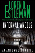 *Infernal Angels (Amos Walker Novels)* by Loren D. Estleman