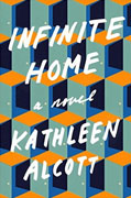 Buy *Infinite Home* by Kathleen Alcottonline