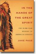 Buy *In the Hands of the Great Spirit: The 20,000-Year History of American Indians* online