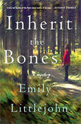 *Inherit the Bones (A Detective Gemma Monroe Mystery)* by Emily Littlejohn