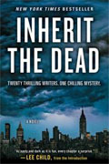 *Inherit the Dead (Twenty Thrilling Writers, One Chilling Mystery)* by Lee Child et al.