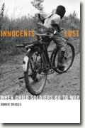 Buy *Innocents Lost: When Child Soldiers Go to War* online