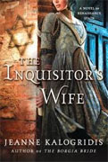Buy *The Inquisitor's Wife: A Novel of Renaissance Spain* by Jeanne Kalogridisonline