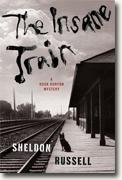 Buy *The Insane Train (A Hook Runyon Mystery)* by Sheldon Russell online