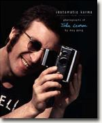 *Instamatic Karma: Photographs of John Lennon* by May Pang