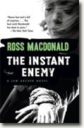 *The Instant Enemy: A Lew Archer Novel* by Ross MacDonald