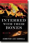 *Interred with Their Bones* by Jennifer Lee Carrell