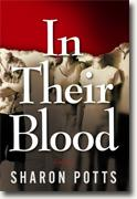 Buy *In Their Blood* by Sharon Potts online