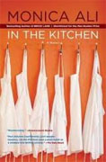 *In the Kitchen* by Monica Ali