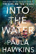 *Into the Water* by Paula Hawkins