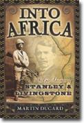 Buy *Into Africa: The Epic Adventures of Stanley and Livingstone* online