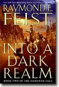 Buy *Into a Dark Realm (The Darkwar Saga, Book 2)* by Raymond E. Feist
