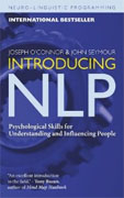 *Introducing NLP: Psychological Skills for Understanding and Influencing People (Neuro-Linguistic Programming)* by Joseph O'Connor and John Seymour