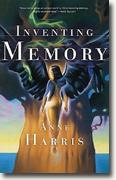 *Inventing Memory* by Anne Harris
