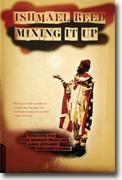 Buy *Mixing It Up: Taking On the Media Bullies and Other Reflections* by Ishmael Reed online