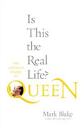 Buy *Is This the Real Life?: The Untold Story of Queen* by Mark Blake online