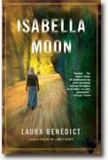 Buy *Isabella Moon* by Laura Benedict online