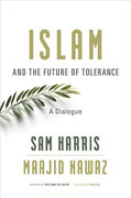 Buy *Islam and the Future of Tolerance: A Dialogue* by Sam Harris and Maajid Nawazo nline