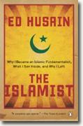 Buy *The Islamist: Why I Became an Islamic Fundamentalist, What I Saw Inside, and Why I Left* by Ed Husain online