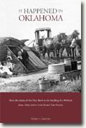 Buy *It Happened in Oklahoma: From the Drama of the Dust Bowl to the Building of a 900-Foot Jesus, Thirty Stories from Sooner State History* by Robert L. Dorman online