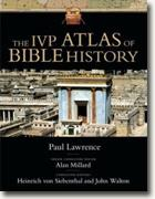 *The IVP Atlas of Bible History* by Paul Lawrence, Alan Millard, John Walton and Heinrich Von Siebenthal, editors