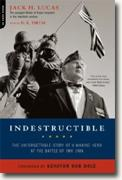 *Indestructible: The Unforgettable Story of a Marine Hero at the Battle of Iwo Jima* by Jack Lucas with D.K. Drum