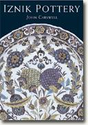 Buy *Iznik Pottery (Eastern Art)* by John Carswell online