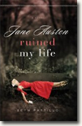 Buy *Jane Austen Ruined My Life* by Beth Pattillo online