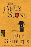 *The Janus Stone: A Case for Investigator Ruth Galloway, Forensic Archaeologist* by Elly Griffiths