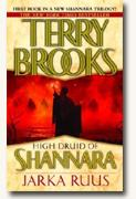 Buy *Jarka Ruus: High Druid of Shannara, Book I* online