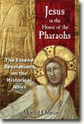 Buy *Jesus in the House of the Pharaohs: The Essene Revelations on the Historical Jesus* online