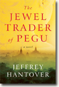 Buy *The Jewel Trader of Pegu* by Jeffrey Hantover online