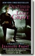 Buy *Destined for an Early Grave (Night Huntress, Book 4)* by Jeaniene Frost online