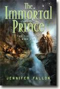 Buy *The Immortal Prince: The Tide Lords, Book One* by Jennifer Fallon