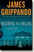 James Grippando's *Born to Run*
