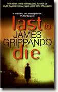 James Grippando's *Last to Die*