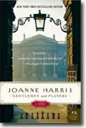 *Gentlemen & Players* by Joanne Harris