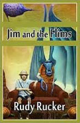 *Jim and the Flims* by Rudy Rucker