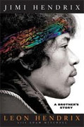 *Jimi Hendrix: A Brother's Story* by Leon Hendrix with Adam Mitchell