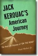 Buy *Jack Kerouac's American Journey: The Real-Life Odyssey of On the Road* by Paul Maher online